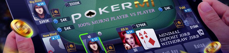 Pokermi.com Website Agen Domino Online Promo Bonus Terbesar