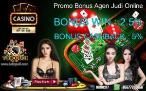 Tokojudi.com Agen Judi Casino Online Bonus Setiap Deposit Terbesar