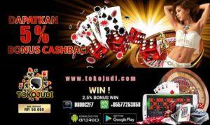 Tokojudi.com Agen Judi Tangkas Online Bonus Cash Back Terbesar