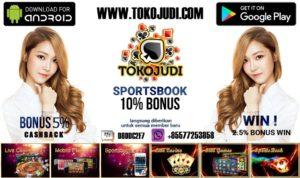 Tokojudi.com Situs Agen Judi Casino Online Bonus Terbesar