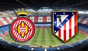 Prediksi Skor Gironavs Atletico Madrid 20 Agustus 2017
