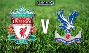 Prediksi Skor Liverpoolvs Crystal Palace 19 Agustus 2017