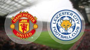 Prediksi Skor Manchester Unitedvs Leicester City 26 Agustus 2017