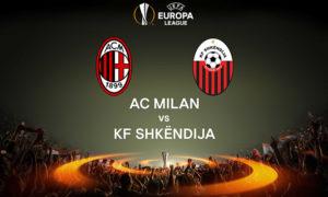 Prediksi Skor Shkendijavs AC Milan 25 Agustus 2017
