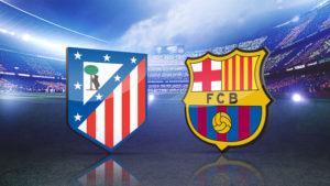 Prediksi Skor Atletico Madrid vs Barcelona 14 Oktober 2017