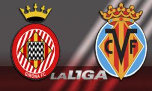 Prediksi Skor Girona vs Villarreal 15 Oktober 2017