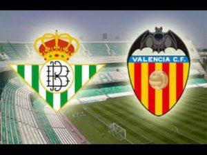 Prediksi Skor Real Betis vs Valencia 15 Oktober 2017