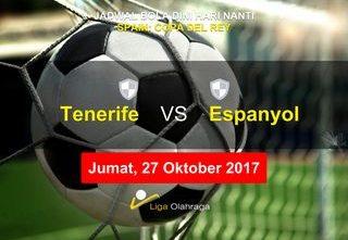 Prediksi Skor Tenerife vs Espanyol 27 Oktober 2017