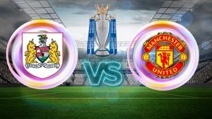Prediksi Bristol Cityvs Manchester United 21 Desember 2017