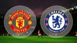Prediksi Manchester Unitedvs Chelsea 25 Februari 2018
