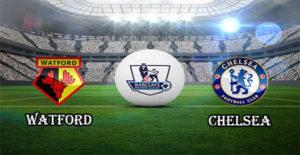 Prediksi Watfordvs Chelsea 6 Februari 2018