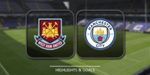 Prediksi West Ham United vs Manchester City 29 April 2018