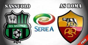 Prediksi Sassuolo vs Roma 20 Mei 2018